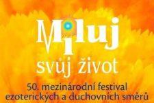 Pozvánka na festival Miluj svůj život